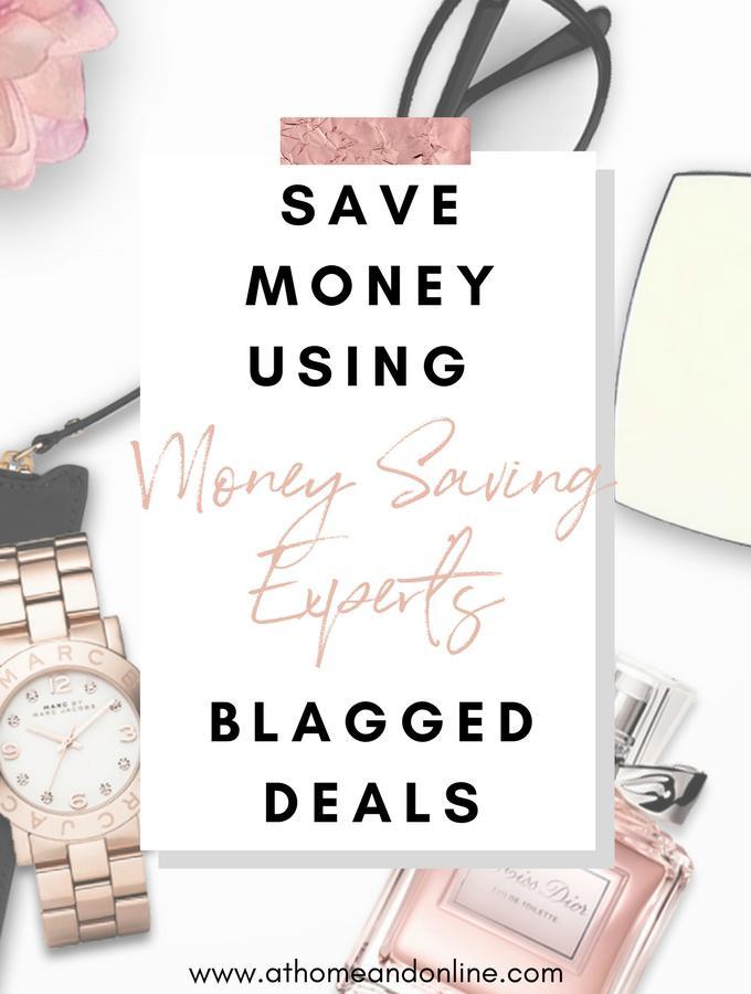 Save Money Using Money Saving Expert's Blagged Deals