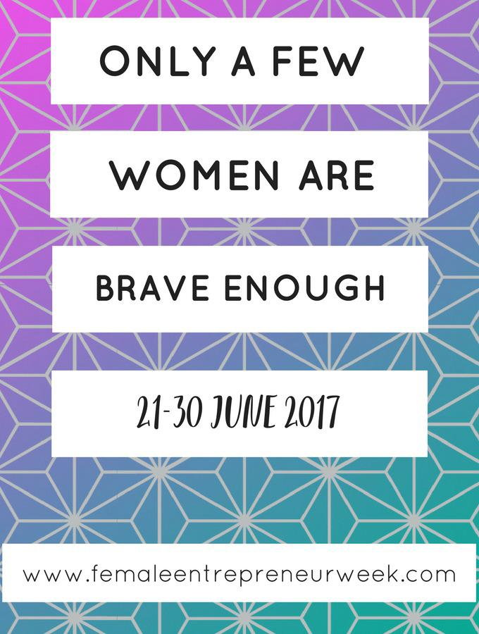 Female Entrepreneur Week 2017