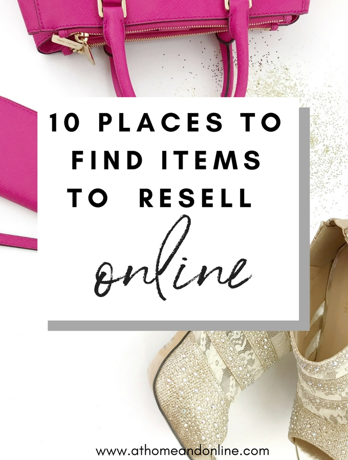 10 Places To Find Items To Resell Online